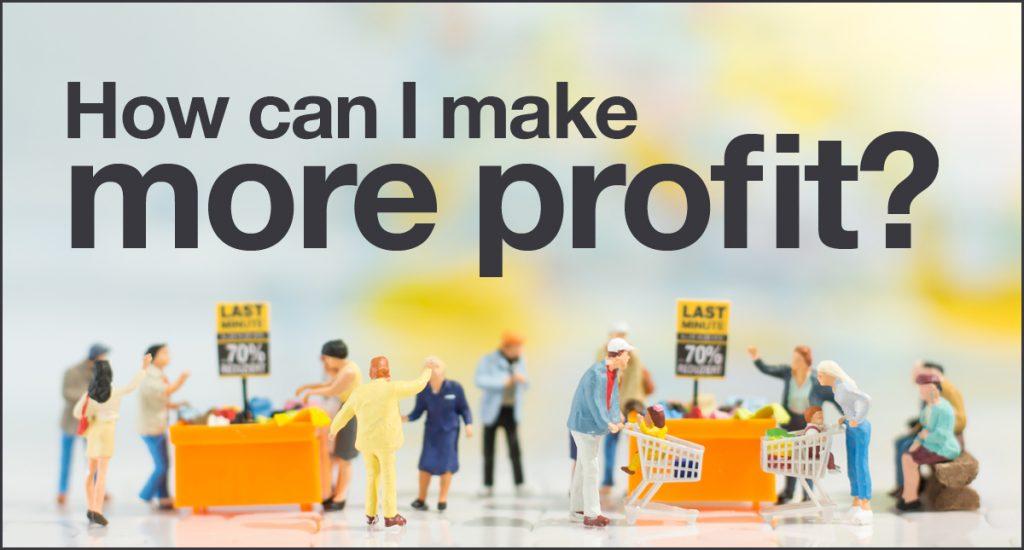 How can I make more profit? | Rivington Accounts
