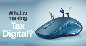 What is Making Tax Digital? | Rivington Accounts