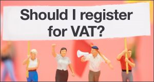 Should I register for VAT? | Rivington Accounts
