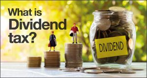 What is dividend tax?
