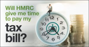 Will HMRC give me time to pay my tax bill?
